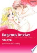DANGEROUS DECEIVER Vol 2