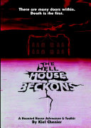 The Hell House Beckons