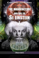 The Manufacture and Sale of St Einstein   I
