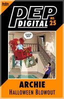 Pdf Pep Digital Vol. 025: Archie Halloween Blowout!