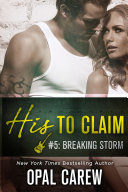 His to Claim #5: Breaking Storm Pdf/ePub eBook