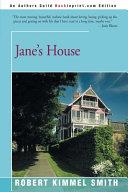 Jane's House