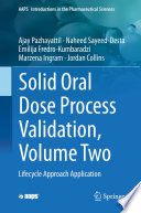 Solid Oral Dose Process Validation  Volume Two