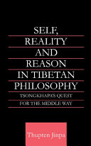 Self, Reality and Reason in Tibetan Philosophy