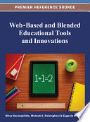 Web Based and Blended Educational Tools and Innovations