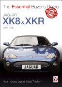 Jaguar XK8 & XKR (1996-2005) Pdf/ePub eBook