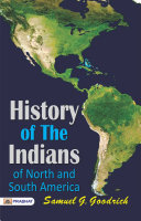 Pdf History of the Indians, of North and South America