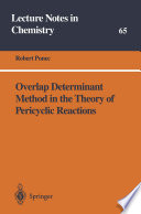 Overlap Determinant Method in the Theory of Pericyclic Reactions Book