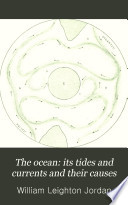 The Ocean  Its Tides and Currents and Their Causes