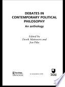 Debates in Contemporary Political Philosophy