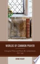 Worlds of Common Prayer