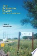 The Berkheim Family 100 Years in America