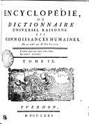 Encyclopédie, ou dictionnaire universel raisonné des connoissances humaines. Tome IX. Chap---Civ
