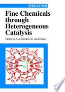 Fine Chemicals Through Heterogeneous Catalysis Book PDF