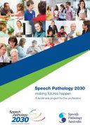 Speech Pathlogy 2030