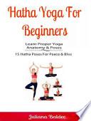 Hatha Yoga For Beginners  Learn Proper Yoga Anatomy   Poses