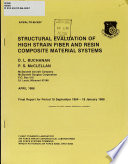 Structural Evaluation of High Strain Fiber and Resin Composite Material Systems
