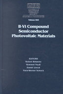 II-IV Compound Semiconductor Photovoltaic Materials: Volume 668