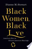 Black Women, Black Love