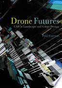 Drone Futures