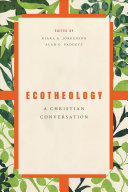 Book cover for Ecotheology : a Christian conversation