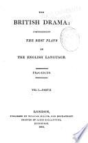 British Drama  pt 1 2  Tragedies  v 2  pt  1 2  Comedies  v 3  Operas and Farces