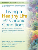 Cover of Living a Healthy Life with Chronic Conditions