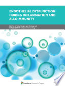 Endothelial Dysfunction During Inflammation And Alloimmunity Book PDF