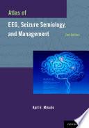 Atlas of EEG  Seizure Semiology  and Management