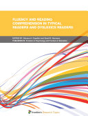 Fluency and Reading Comprehension in Typical Readers and Dyslexics Readers