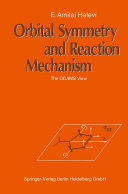 Orbital Symmetry and Reaction Mechanism