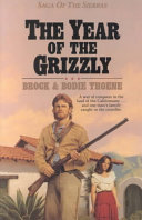 The Year of the Grizzly