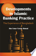 Developments In Islamic Banking Practice