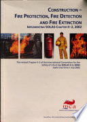 Construction - Fire Protection, Fire Detection and Fire Extinction Implementing SOLAS Chapter II-2, 2002