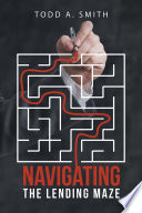 Navigating The Lending Maze