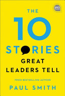 The 10 Stories Great Leaders Tell