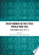 Irish Women in the First World War Era