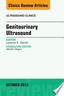 Genitourinary Ultrasound An Issue Of Ultrasound Clinics
