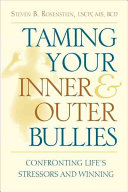 Taming Your Inner and Outer Bullies