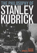 The Philosophy of Stanley Kubrick Pdf/ePub eBook