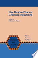 One Hundred Years of Chemical Engineering Book
