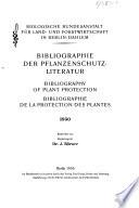 Bibliographie der Pflanzenschutz-literatur