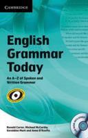 English Grammar Today: An A-Z of Spoken and Written Grammar