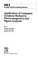 Application of Conjugate Gradient Method to Electromagnetics and Signal Analysis