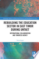 Rebuilding the Education Sector in East Timor during UNTAET