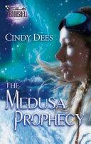 The Medusa Prophecy