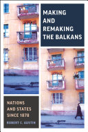 Making and Remaking the Balkans Pdf/ePub eBook