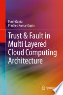 Trust   Fault in Multi Layered Cloud Computing Architecture