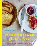 """""""River Cottage Gluten Free"""" by Naomi Devlin"""