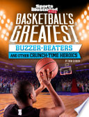 Basketball S Greatest Buzzer Beaters And Other Crunch Time Heroics